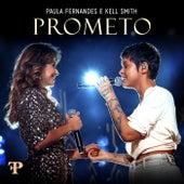 Prometo (Ao Vivo Em Sete Lagoas, Brazil / 2019) by Paula Fernandes