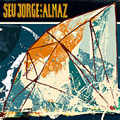 Seu Jorge and Almaz by Seu Jorge