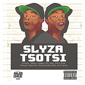 Slyza Tsotsi von Major League Djz
