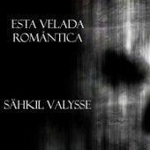 Esta velada Romántica de Sähkil Valysse