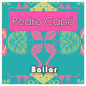 Bailar von Pedro Capó