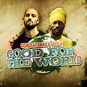 Good For The World by General Knas