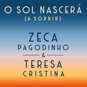 O Sol Nascerá (À Sorrir) de Zeca Pagodinho