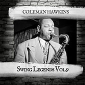 Swing Legends Vol.9 von Coleman Hawkins