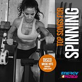 Top Songs For Spinning Disco Music Hits Workout Compilation von Various Artists