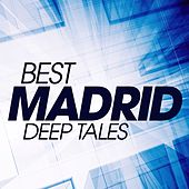 Best Madrid Deep Tales de Various Artists
