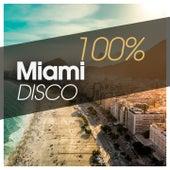100% Miami Disco von Various Artists