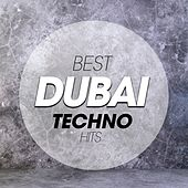 Best Dubai Techno Hits de Various Artists