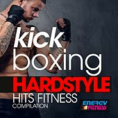 Kick Boxing Hardstyle Hits Fitness Compilation de Various Artists