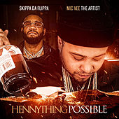 Hennything Possible by Mic Vee The Artist