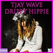 Drippy Hippie by TJay Wave