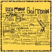 Good Mmornin by Rayland Baxter