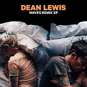 Waves Remix EP by Dean Lewis