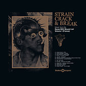Strain Crack & Break: Volume One (France) by Various Artists