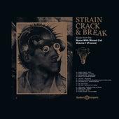 Strain Crack & Break: Volume One (France) de Various Artists
