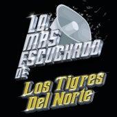 Lo Más Escuchado De by Los Tigres del Norte