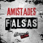 Amistades Falsas by Grupo H100