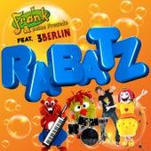 Rabatz von Frank Und Seine Freunde (