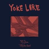 Ride (Teddy Rose Remix) by Yoke Lore