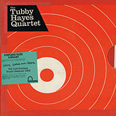 Grits, Beans And Greens: The Lost Fontana Studio Sessions 1969 by Tubby Hayes