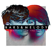 Waiting For The Sun by Bars and Melody