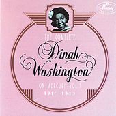 The Complete Dinah Washington On Mercury, Vol.1 (1946 - 1949) von Dinah Washington