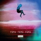 Fire Fire Fire Remix by Kirsty Bertarelli