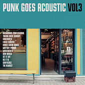 Punk Goes Acoustic, Vol. 3 by Various Artists