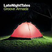 Late Night Tales: Groove Armada de Various Artists