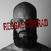 Reggaestrerad by General Knas