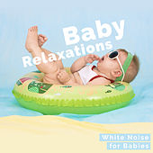 Baby Relaxations by White Noise for Babies