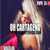 Oh Cartagena de DJ Alex