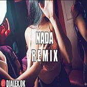 Nada Remix by DJ Alex