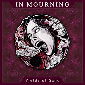 Yields of Sand van In Mourning