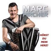 Hörst du mein Herz van Marc Pircher