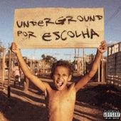Underground por Escolha von SemBlunt MC's