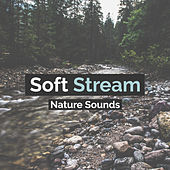 Soft Stream by Nature Sounds (1)