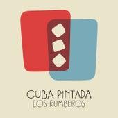 Cuba Pintada de Los Rumberos