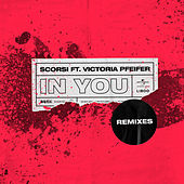 In You (Remixes) von Scorsi