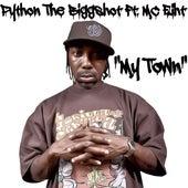 My Town (feat. Mc Eiht) by Python The BiggShot