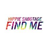 Find Me by Hippie Sabotage