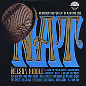 An Orchestral Portrait of Nat King Cole by Nelson Riddle
