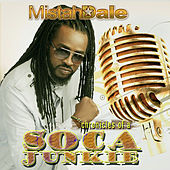 Chronicles of a Soca Junkie by Mistah Dale
