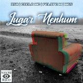 Lugar Nenhum by Ciello MC
