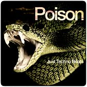Poison (Just Techno Beats) de Various Artists