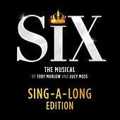 Six: The Musical (Sing-A-Long Edition) von Six