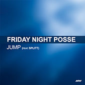 Jump de Friday Night Posse