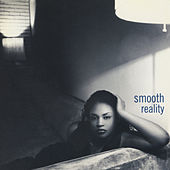 Reality by Smooth