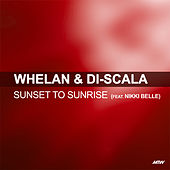 Sunset To Sunrise by Whelan & Di Scala