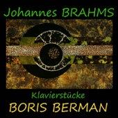 Brahms: Klavierstücke de Boris Berman
